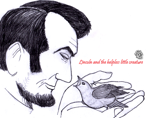 Lincoln and the helpless little creature - by CJ