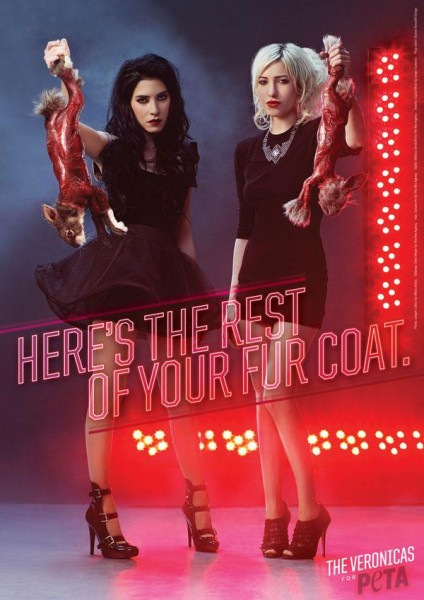 """Here's the rest of your fur coat"" - The Veronicas for PETA"